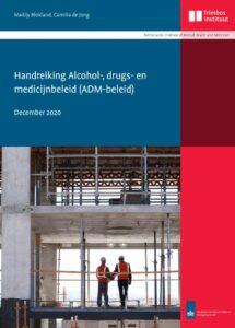 Handreiking Alcohol-, Drugs-, Medicijnbeleid