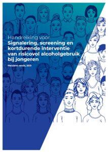 Handreiking en werkkaarten voor Signalering, screening en kortdurende interventie van risicovol alcoholgebruik bij jongeren