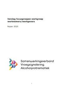 Verslag focusgroepen werkgroep werknemers/werkgevers – najaar 2020