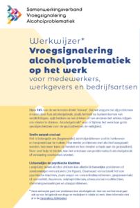 Werkwijzer Vroegsignalering alcoholproblematiek op het werk voor medewerkers, werkgevers en bedrijfsartsen
